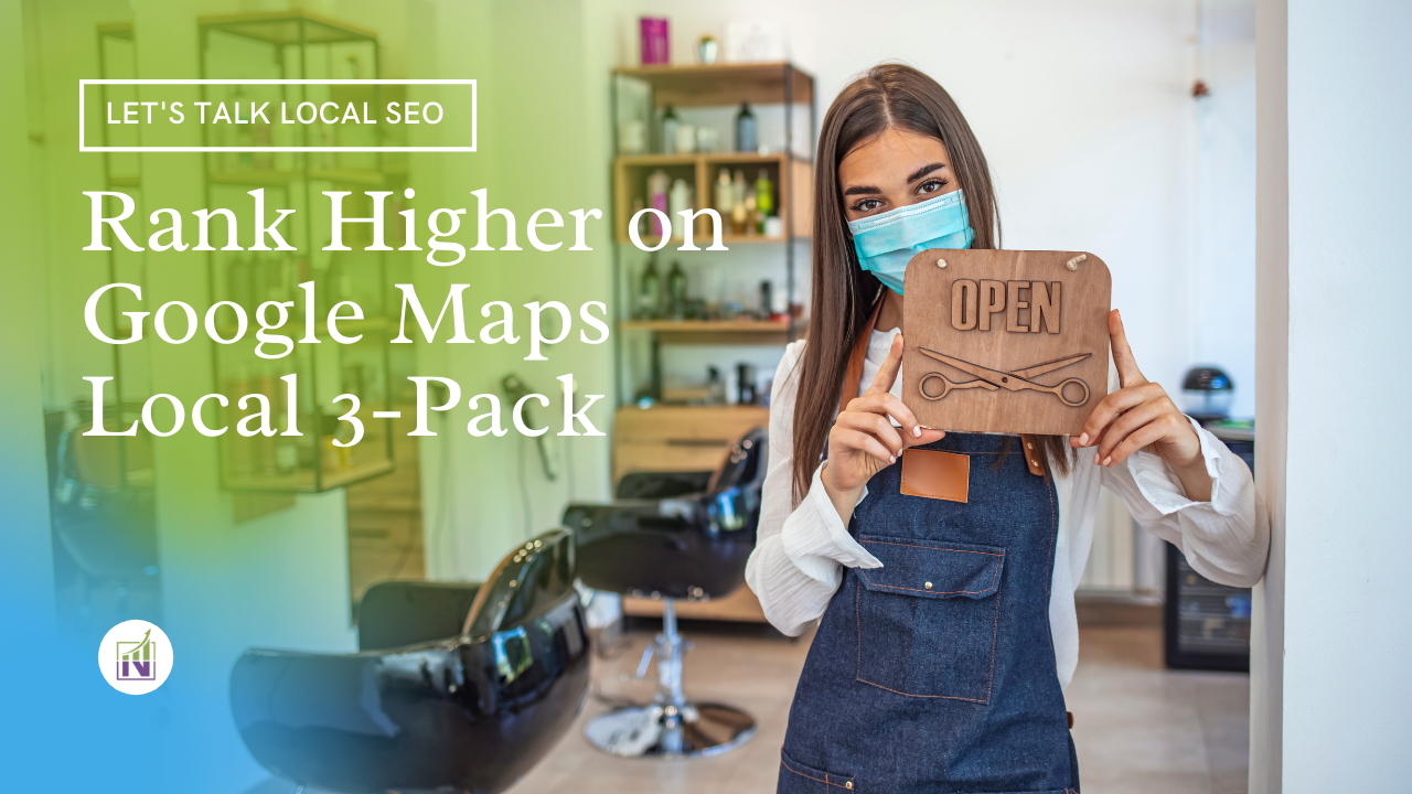 Rank Higher on Google Maps Local 3 Pack