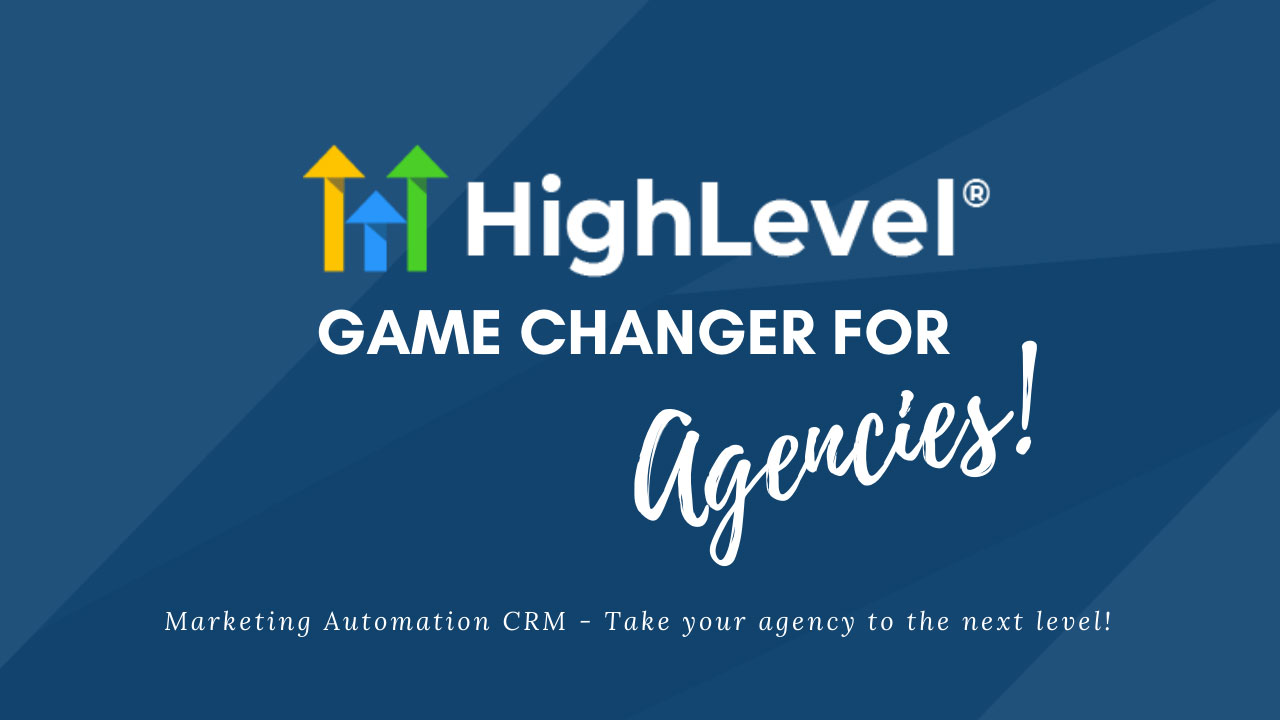 Go High Level for Agencies - marketing automation crm